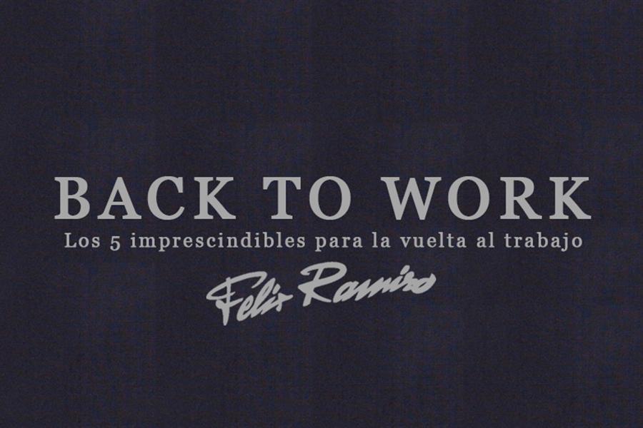 Back to work con Félix Ramiro