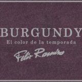 Burgundy, el color de la temporada